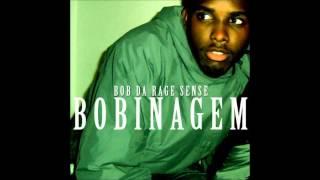 BOB DA RAGE SENSE  -  LUZ DO DIA