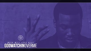 Meek Mill Type Beat - GodWatchinOverMe (Prod. By Superstaar Beats)
