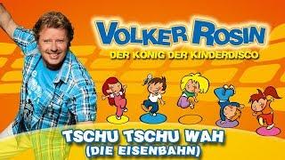 Volker Rosin - Tschu Tschu Wah (Die Eisenbahn)