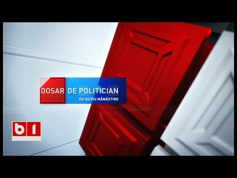 DOSAR DE POLITICIAN cu Silviu Manastire 31 01 2017
