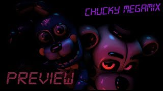 """Chucky Megamix"" [SFM/FNAF] {PREVIEW} !!Strong Language and Gore!!"