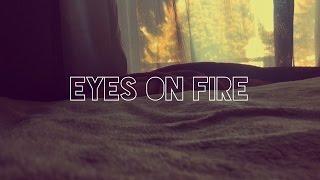 Eyes On Fire - Blue Foundation (Zeds Dead Remix) Short Unofficial Music Video