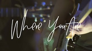 Where You Are (Acoustic) - Hillsong Young & Free