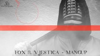 FOX x VJESTICA - Mangup