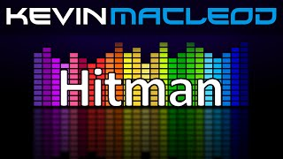 Kevin MacLeod: Hitman