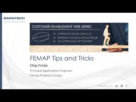 Saratech Enablement Series: FEMAP Tips and Tricks