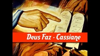 Deus Faz - Cassiane (Playback e Legendado)