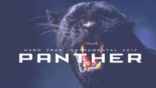 Dope Trap Instrumental 2017 '' PANTHER'' Animals Mixtape