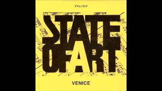 State of Art - Venice (Original '82)