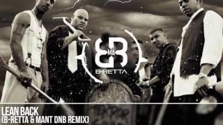 TERROR SQUAD - Lean Back (B-Retta & MAnt DnB Remix)