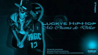 Luckye Hip-Hop - Me Chama de Dólar (Official Video)
