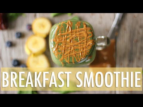 The Ultimate Breakfast Smoothie | VEGAN BREAKFEST Recipe