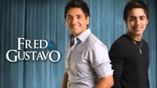Fred e Gustavo - Eu Só Tava Bebo (Lançamento CD 2016)