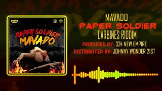 Mavado  | Paper Soldier |  Carbines Riddim | April 2018