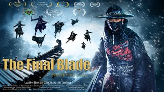 New Movies 電影 | The Final Blade 最后的锦衣卫 | Kung Fu Action film 動作片 Full Movie HD