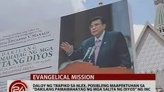 """Trapiko sa NLEX, posibleng maapektuhan sa """"Dakilang pamamahayag ng mga salita ng Diyos"""" ng INC"""