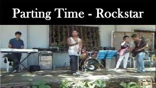 Parting Time - By Rockstar (Tuner's Band) Cover