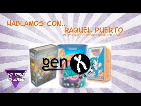 Gen X Games - Hablamos con Raquel Puerto - Yo Tenía Un Juego De Mesa #54