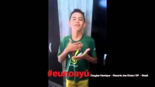 #eunoayú: Douglas Henrique, Recanto das Emas/DF - Brasil