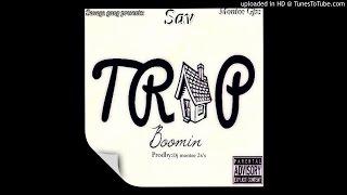 Sav - Trap boomin [Prodby.Dj montee2x's]