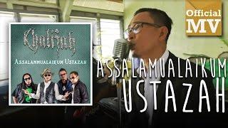 Khalifah - Assalamualaikum Ustazah (Official Music Video) width=