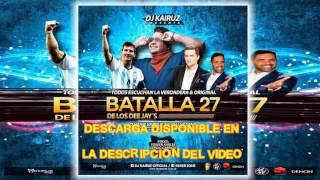 Batalla De Los DJs 27 (2017) - Mixer Zone - DJ Kairuz Argentina ( Mixes DJs OnLine )