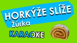Horkýže slíže - žúrka (karaoke)