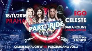 PRVNÍ ODTAJNĚNÁ HVĚZDA JE DARA ROLINS! | Party Ride Finals