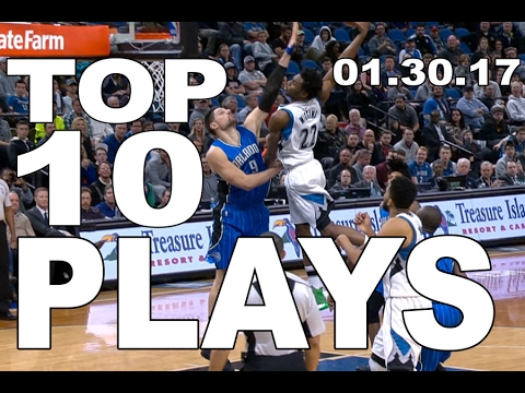 Top 10 NBA Plays of the Night: 01.30.17