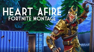 Heart Afire - Fortnite Battle Royal Montage