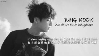 【中英字幕】JUNG KOOK (田柾國) - We don't talk anymore