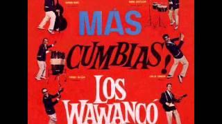 LOS WAWANCO - VIENEN LAS BRUJAS