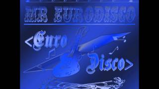Mr Eurodisco - Eurobeat (Music Video HD 1920x1080)