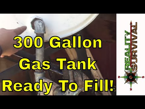 Reality Survival Ranch #9 - 300 Gallon Gasoline Tank Ready To Fill!