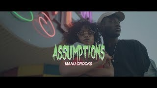 Manu Crook$ - Assumptions (Official Music Video)