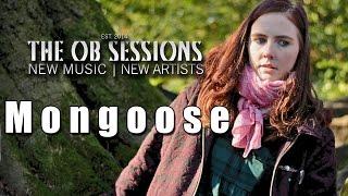 Mongoose | Landslide | The OB Sessions