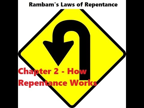 Mishneh Torah - Hilchot Teshuvah - Laws of Repentance - Chapter 2