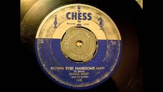Chuck Berry - Brown Eyed Handsome Man 45 rpm!