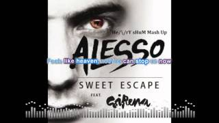 Sweet escape by Alesso feat Sirena lyrics