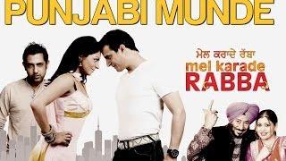 Punjabi Munde - Mel Karade Rabba   Jimmy Shergill & Gippy Grewal   Diljit Dosanjh, Kaml & Deep
