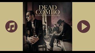 Dead Combo & As Cordas da Má Fama - Mr. Eastwood