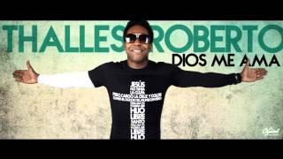 Thalles Roberto - Yo elijo a Dios (Español) Tema Original.
