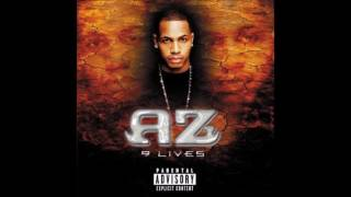 AZ - What Y'all Niggas Want (Ft. Foxy Brown)
