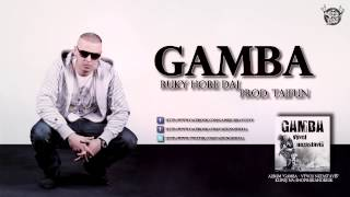 GAMBA - Ruky Hore Daj (prod. TAIFUN)